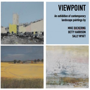 Online Exhibition - Viewpoint - Mike Duckering, Betty Harrison, Sally Wyatt, 27 April - 17 May 2020